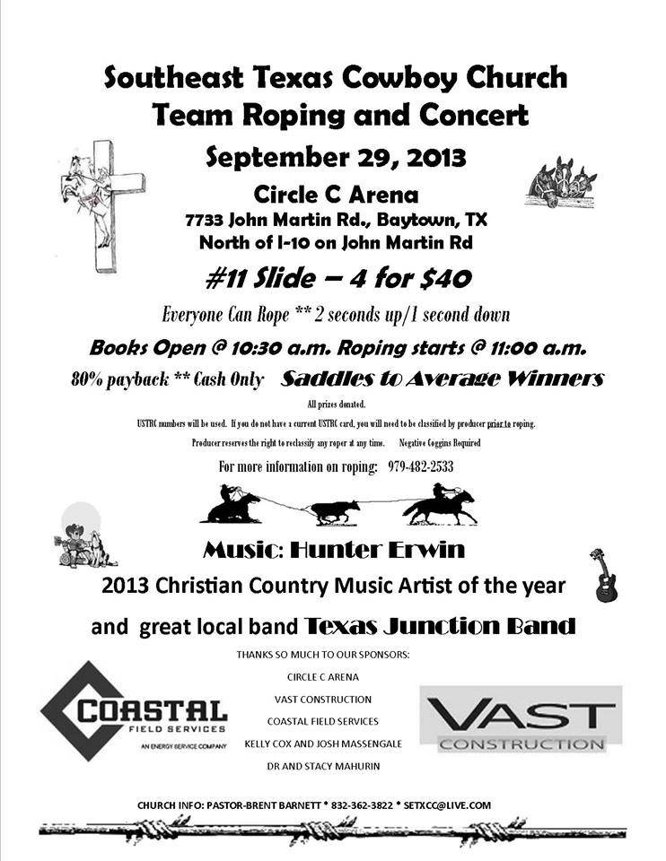 South East Texas Cowboy Church Team Roping and Concert